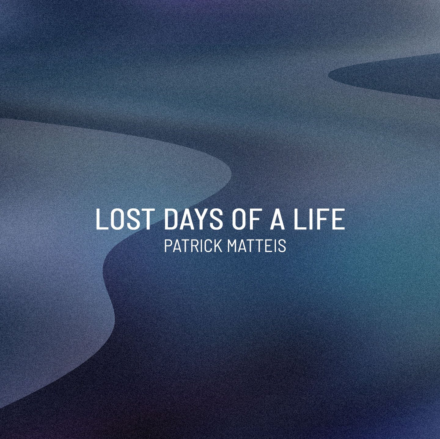 Lost Days Of A Life
