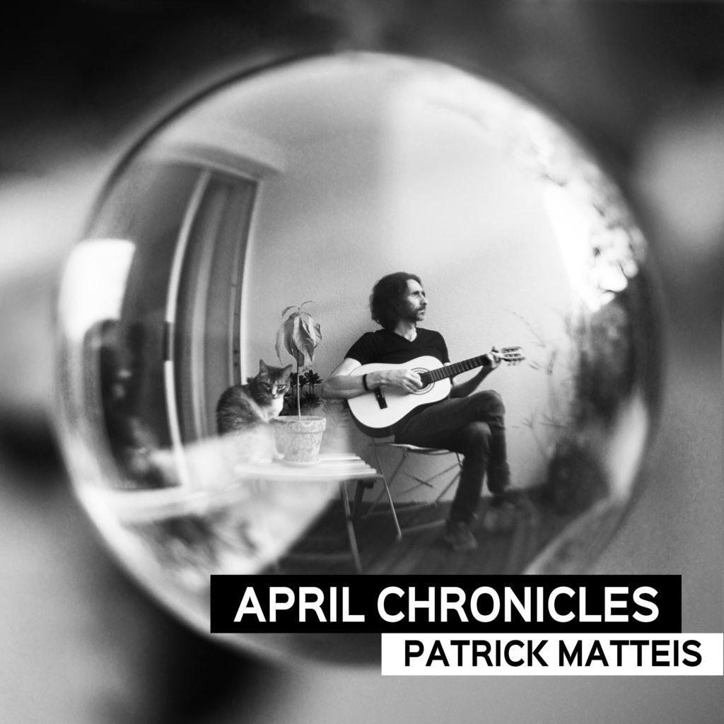 Patrick Matteis - April Chronicles